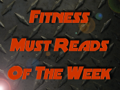 Fitness Must Reads Of The Week